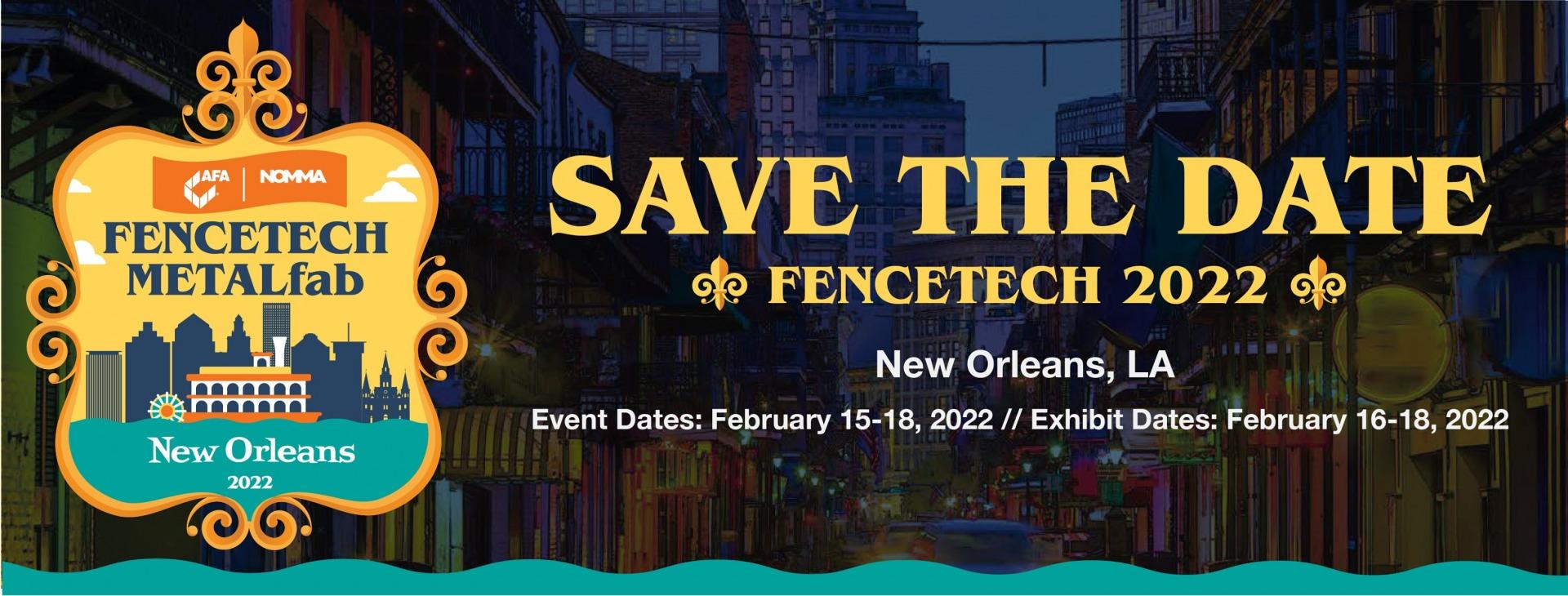 FENCETECH logo and event dates: Feb 15-18, 2022. Exhibit dates: Feb. 16-18, 2022